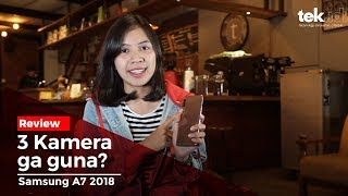 Review Samsung Galaxy A7 2018, 3 kamera ga guna?
