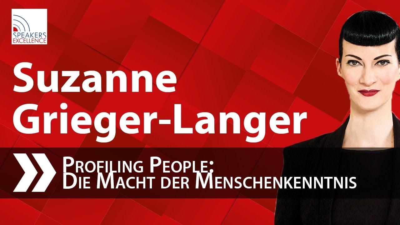 Suzanne Grieger-Langer: Profiling People - Die Macht der Menschenkenntnis