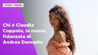 Chi è Claudia Coppola, La Nuova Fidanzata Di Andrea Damante