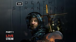 Death Stranding | PS4Pro | Blind Playthrough | Part 1 No Commentary