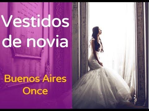 vestidos de novia buenos aires once | 54-1151990517 llama ahora