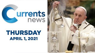 Catholic News Headlines for Thursday, 4/1/21