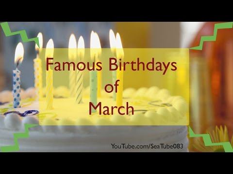 Famous Birthdays in March 2015