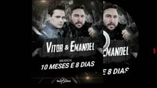 Baixar Vitor & Emanoel 10 Meses e 8 Dias