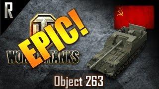 ► World of Tanks - Epic Games: Object 263 [6 kills, 11633 dmg]