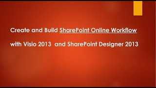 SharePoint Online Workflow with Visio and SharePoint Designer