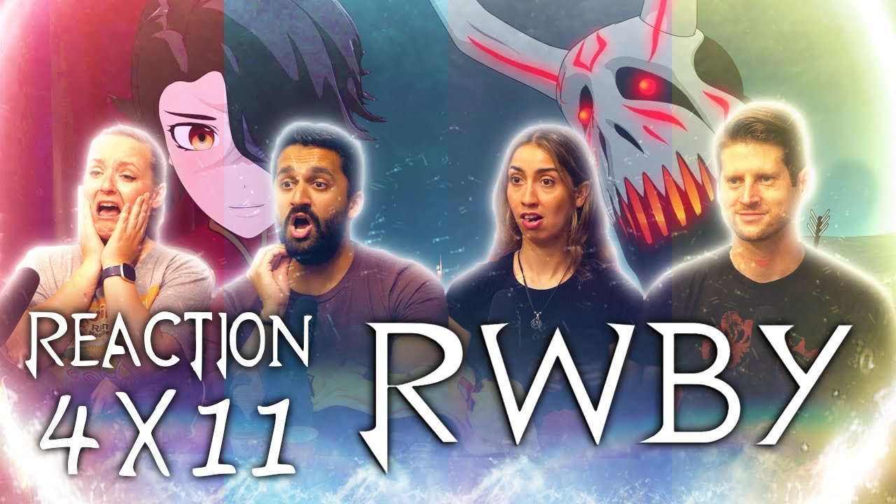 RWBY - 4x11 Taking Control - Group Reaction