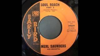 MERL SAUNDERS - SOUL ROACH Pt.1.2