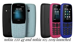 Nokia 220 4g and nokia 105 new feature phones 2019 official launch full review in hindi