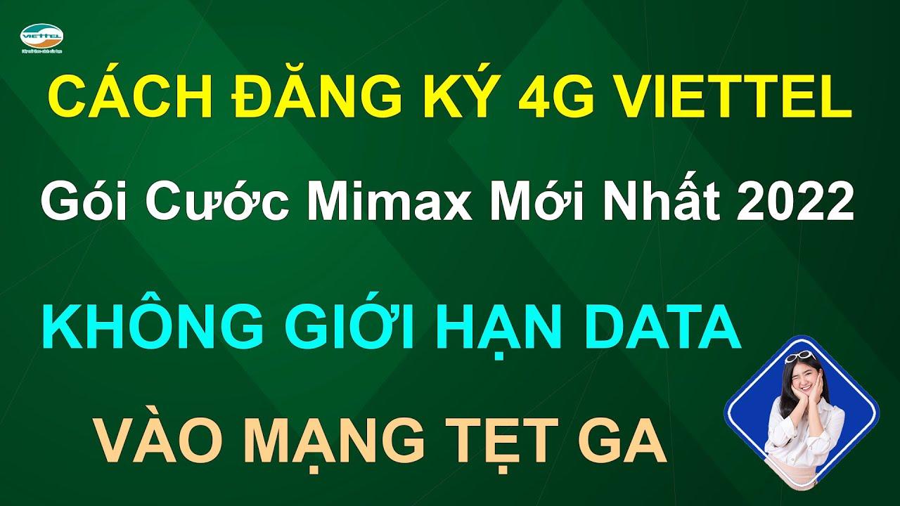 Cách đăng ký 4G VIETTEL gói cước Mimax mới nhất 2020 ❤️ Không giới hạn DATA ❤️ Vào mạng tẹt ga ❤️