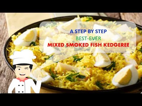 Best Ever MIXED SMOKED FISH KEDGEREE