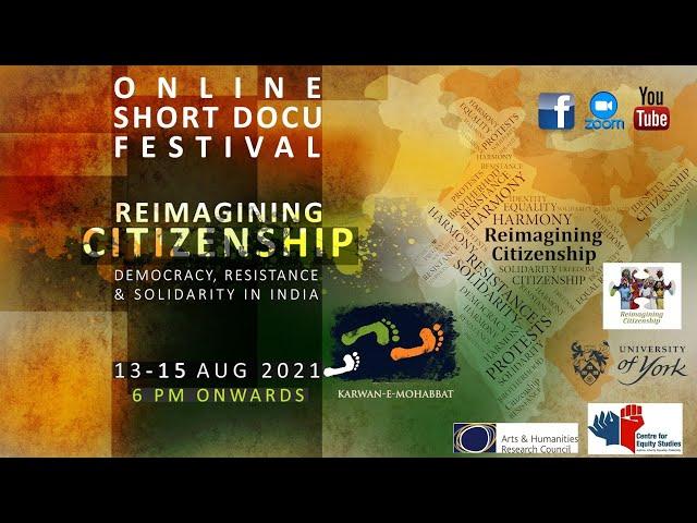 #TRAILER Reimagining Citizenship | Short Docu Festival | 13-15 Aug 2021 | Karwan e Mohabbat