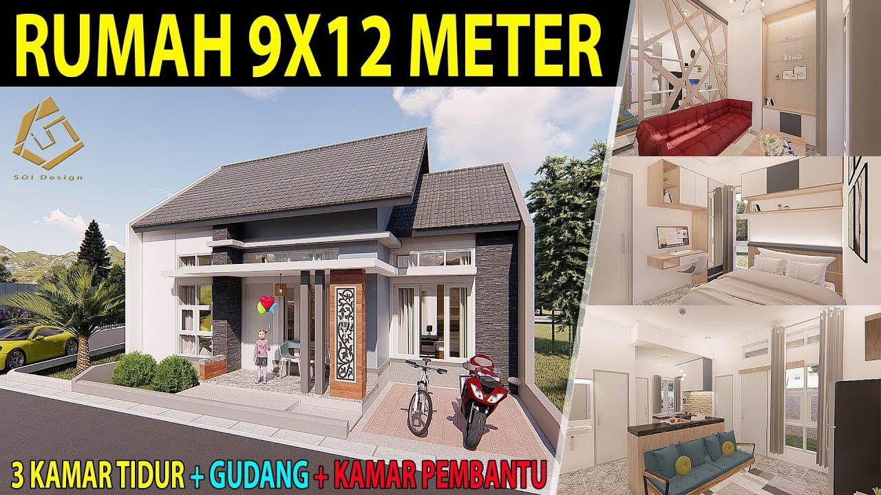 Desain Rumah Sederhana 9x12m Dengan 3 Kamar Tidur 1 Kamar Tidur Pembantu Gudang Youtube