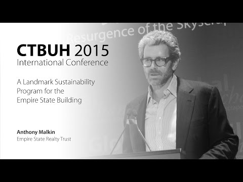 "CTBUH 2015 New York Conference - Anthony Malkin, ""Empire State: Towards a 2nd Century"""