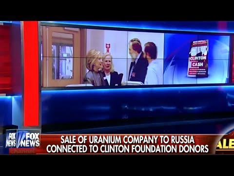 • Sale of Uranium Co. to Russia Connected to Clinton Donors • Clinton Cash • 4/23/15 •