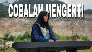 Gambar cover Cobalah Mengerti - NOAH Feat Momo GEISHA (Cover) By Hanin Dhiya