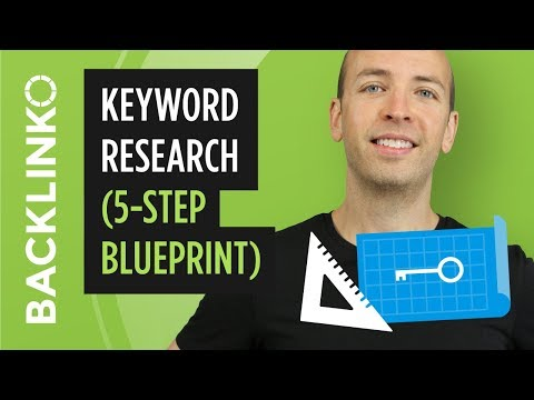 Advanced Keyword Research Tutorial (5-Step Blueprint)