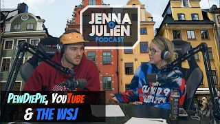Podcast #129 -  PewDiePie, YouTube & The WSJ