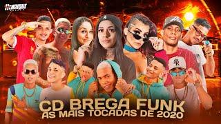 CD BREGA FUNK - AS MAIS TOCADAS DE 2020 - VT KEBRADEIRA - OS NEIFF, MC MARLEY ( BREGÃ FUNK 2021 )