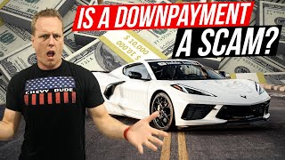 Is money down on a car deal a SCAM? How dealers turn your cash into PROFIT! Video