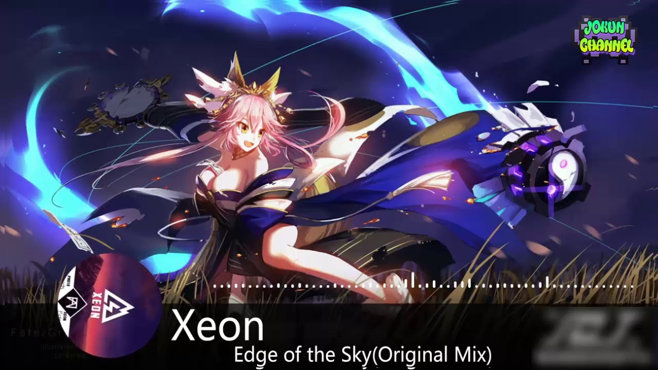 Edge Of The Sky - Xeon(original mix) | Nhạc Electro Hay Nhất