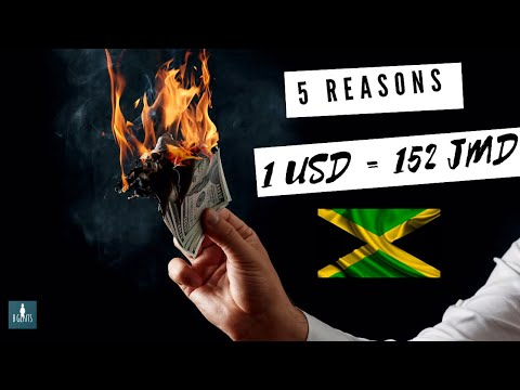 5 REASONS WHY 1 US DOLLAR = 152 JAMAICAN DOLLARS IN 2020