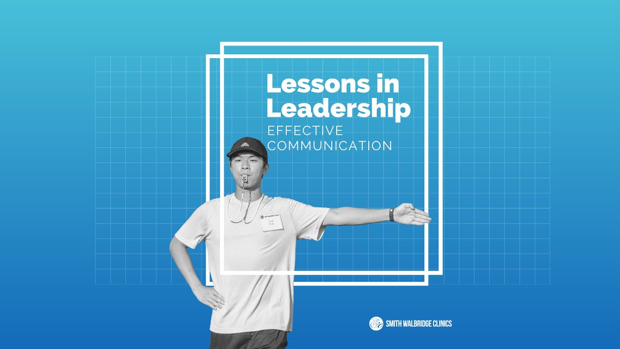 Lessons in Leadership - Effective Communication
