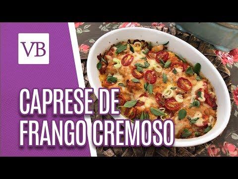 Caprese de Frango Cremoso - Você Bonita (21/01/19)