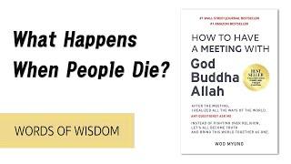 What Happens When People Die 🌿