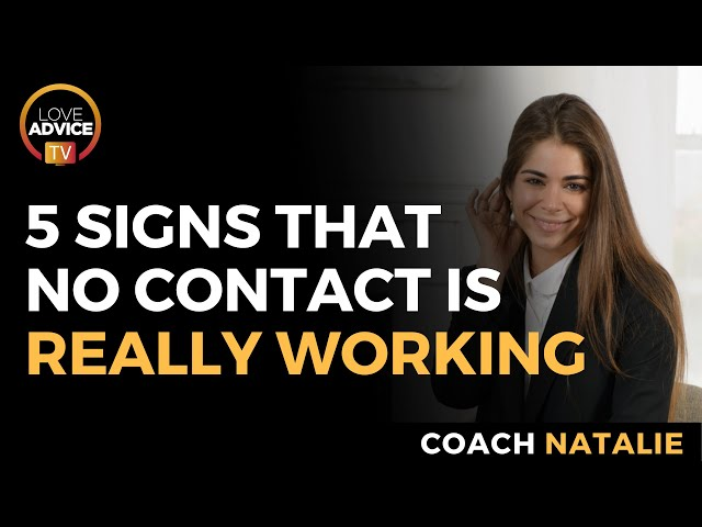 Is No Contact Working? Here are 5 Signs to Know If It Is
