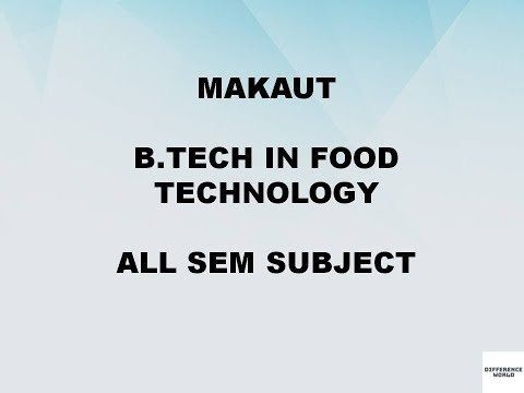 B-Tech in Food Technology all sem subjects MAKAUT