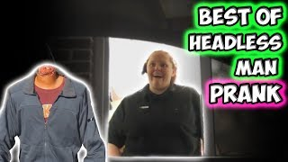 Best of Headless Man Prank!!!