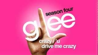 Watch Glee Cast Crazy  u Drive Me Crazy video