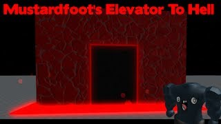 ROBLOX SCRIPT SHOWCASE: Mustardfoot's Elevator to Hell