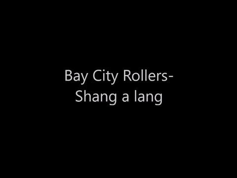 Bay City Rollers - Shang A Lang