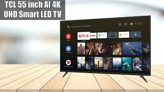 TCL 55 inch AI 4K (55P8) UHD Certified Android Smart LED TV (2019 Model)