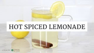 Hot Spiced Lemonade | Healthy Hot Beverage For Fall & Winter | Limoneira