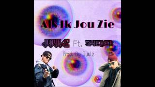 Juulz Ft. Zwieber - Als Ik Jou Zie (Prod. By Juulz)