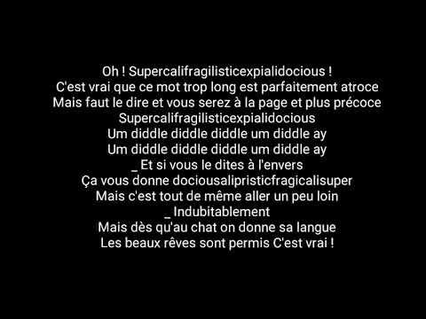 Mary Poppins - Supercalifragilisticexpialidocious (Paroles)