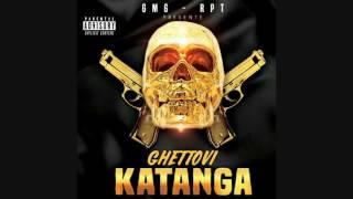 GHETTOVI -- KATANGA  (   Audio Officiel   )