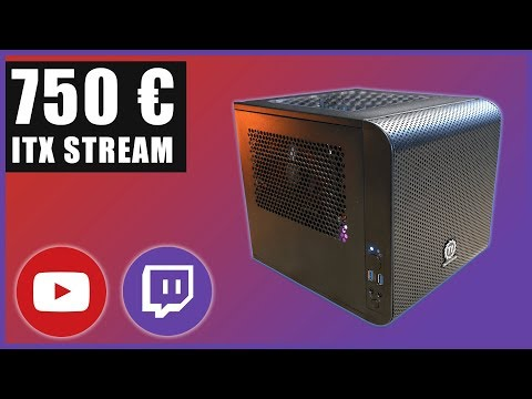 750 Euro Streaming PC Für Konsolen-Streamer (ITX) | 1080p 60FPS