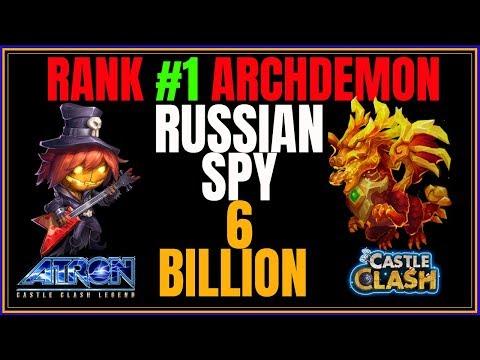 RANK 1 ARCHDEMON 6.139 BILLION - RUSSIAN SPY - CASTLE CLASH
