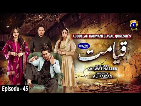 Download Qayamat - Episode 45 [Eng Sub] - Digitally Presented by Master Paints - 9th June 2021 | Har Pal Geo