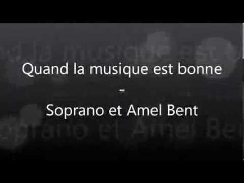 Quand la musique est bonne- Amel Bent ft. Soprano (paroles)