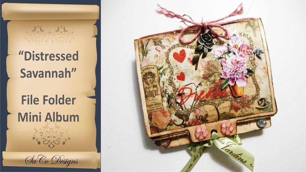 Distressed Savannah Manila File Folder Folio Mini Album Tutorial Available