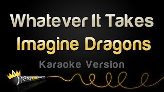 Imagine Dragons - Whatever It Takes (Karaoke Version) Mp3