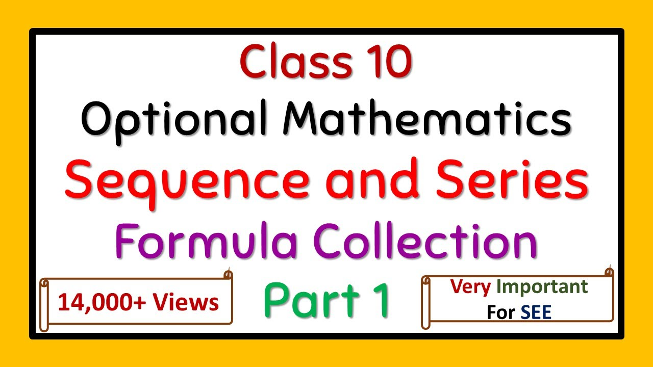 SEE (Class 10) Sequence and Series Part 1:-Definition and Formula