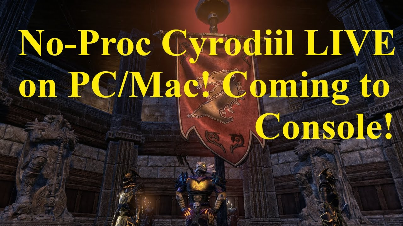 ESO No Proc Cyrodiil! LIVE on PC:Mac! Coming to Console!