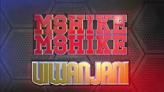MSHIKEMSHIKE VIWANJANI - AZAM TV 9/6/2018