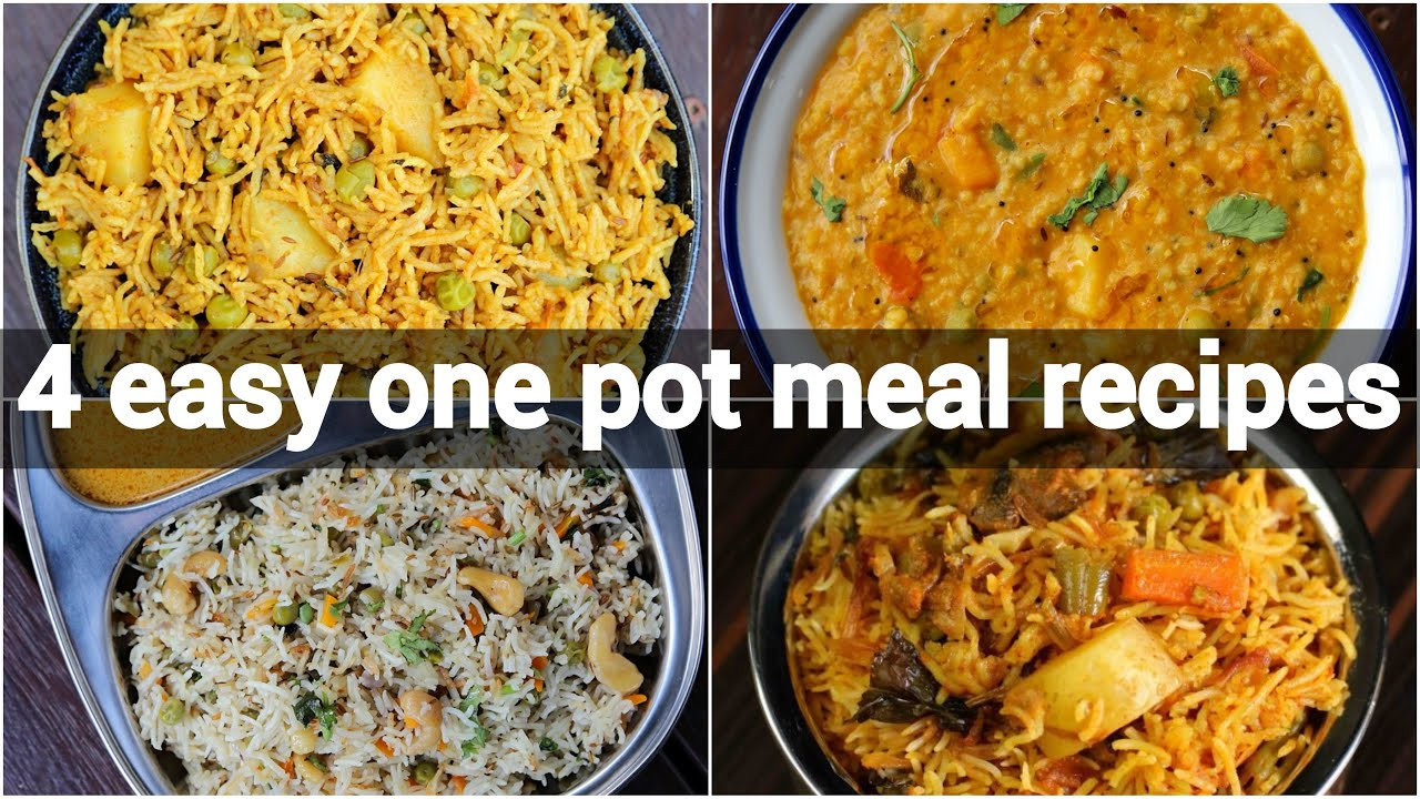4 One Pot Meal Indian Recipes Healthy Instant Recipes Quick Indian Recipes One Pot Recipes Youtube
